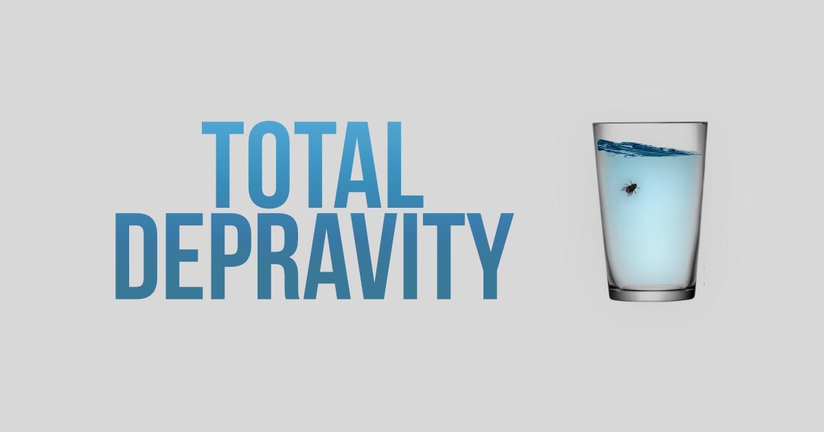 total-depravity
